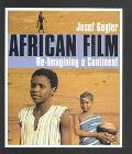 African Film Re-Imagining a Continent