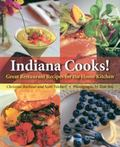 Indiana Cooks! Great Restaurant Recipes For The Home Kitchen