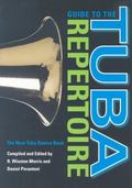 Guide to the Tuba Repertoire The New Tuba Source Book