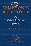 The Symphonic Repertoire, Volume I: The Eighteenth-Century Symphony