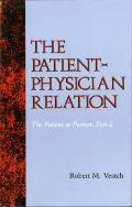 Patient-Physician Relation The Patient As Partner, Part 2