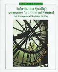 Information Quality Assurance and Internal Control for Management Decision Making