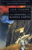 The Shaping of Middle-Earth: The Quenta, the Ambarkanta and the Annals (The History of Middl...