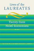 Lives of the Laureates, Fifth Edition: Twenty-three Nobel Economists