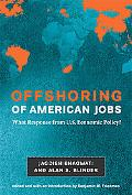Offshoring of American Jobs: What Response from U.S. Economic Policy? (Alvin Hansen Symposiu...