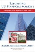 Reforming U.S. Financial Markets: Reflections Before and Beyond Dodd-Frank (Alvin Hansen Sym...