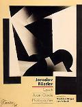 Jaroslav Rossler Czech Avant-Garde Photographer