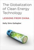 Globalization of Clean Energy Technology : Lessons from China