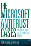 Microsoft Antitrust Cases : Competition Policy for the Twenty-First Century