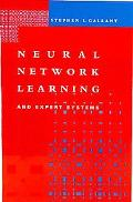 Neural Network Learning and Expert Systems