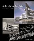Architecture's New Media Principles, Theories, and Methods of Computer-Aided Design