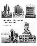 Bernd and Hilla Becher Life And Work