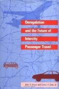 Deregulation and the Future of Intercity Passenger Travel