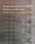 Introduction to Fuzzy Sets Analysis and Design