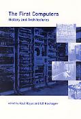 First Computers History and Architectures