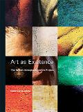 Art as Existence: The Artist's Monograph and Its Project