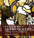 A Culture of Improvement: Technology and the Western Millennium