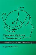 Dynamical Systems in Neuroscience: The Geometry of Excitability and Bursting (Computational ...