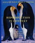 Reproduction in Context : Social and Environmental Influences on Reproduction