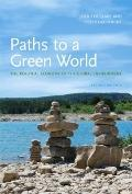 Paths to a Green World : The Political Economy of the Global Environment