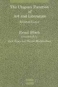 Utopian Function of Art and Literature Selected Essays