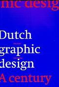 Dutch Graphic Design A Century