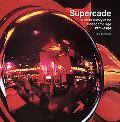 Supercade A Visual History of the Videograme Age 1971-1984