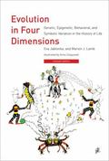 Evolution in Four Dimensions : Genetic, Epigenetic, Behavioral, and Symbolic Variation in th...