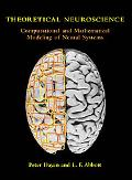 Theoretical Neuroscience Computational And Mathematical Modeling of Neural Systems