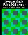 Programming in MacScheme: Trade Edition - Michael B. Eisenberg - Paperback