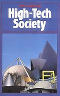 High-Tech Society The Story of the Information Technology Revolution
