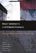 Moral Sentiments And Material Interests The Foundations of Cooperation in Economic Life