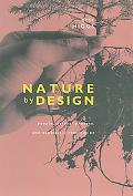 Nature by Design People, Natural Process, and Ecological Design