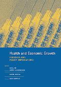 Health and Economic Growth Findings and Policy Implications