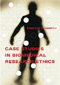 Case Studies in Biomedical Research Ethics