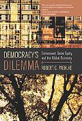 Democracy's Dilemma Environment, Social Equity, And The Global Economy