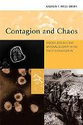 Contagion and Chaos: Disease, Ecology, and National Security in the Era of Globalization