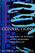 Connections New Ways of Working in the Networked Organization