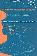 Governing Environmental Flows Global Challenges to Social Theory