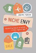 Niche Envy