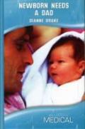 Newborn Needs a Dad (Medical Romance)