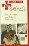 Navy Officer to Family Man (Mills & Boon Medical Romance)