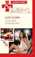 A Socialite's Christmas Wish (Mills & Boon Largeprint Medical)