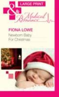 Newborn Baby for Christmas (Mills & Boon Largeprint Medical)