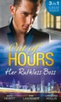 Out of Hours...Her Ruthless Boss