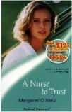 Nurse to Trust (Medical Romance)