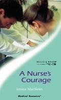 A Nurse's Courage (Medical Romance)