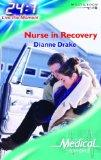 Nurse in Recovery (Medical Romance)