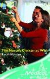 THE NURSES'S CHRISTMAS WISH (MEDICAL ROMANCE)