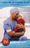 A Family for the Children's Doctor (Medical Romance)